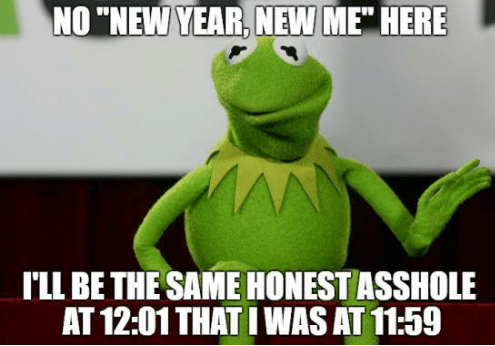 no-new-year-new-me-here-ill-be-the-same-31517831